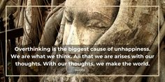 From spiritual preachers to scientist teachers, the dangers of overthinking has been made clear to us all. Over Thinking Quotes, Strong Feelings, Tony Robbins, What You Can Do, Get Over It, Introvert, Writing A Book, Good People, Problem Solving
