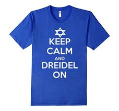8ec1be79639 AmazonSmile: Keep Calm and Dreidel On Jewish Funny Hanukkah T-Shirt - Male  3XL