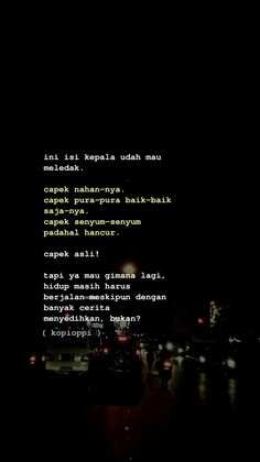 Quotes Rindu, Drama Quotes, Story Quotes, Self Quotes, Heart Quotes, Words Quotes, Funny Quotes, Life Quotes, Bad Mood Quotes