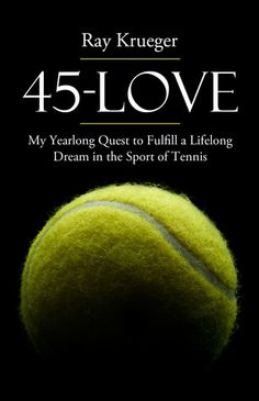 45 Love: My Yearlong Quest to Fulfill a Lifelong Dream in the Sport of Tennis on Scribd Golf Aids, Tennis Crafts, Tennis Rules, Tennis Pictures, Tennis Accessories, Golf Training Aids, Tennis Equipment, Tennis Elbow, Play Tennis