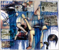 Thomas Hirschhorn. Provide Ruins I. 2003, MoMA; Here he has paired images of war-torn buildings and victims of war with the faces of fashion models, all overlaid with blue ink that appears to stream and seep from the figures like tears or blood.'