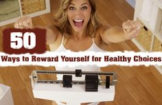 Celebrate your weight-loss success the healthy way with these fun and motivating incentives.