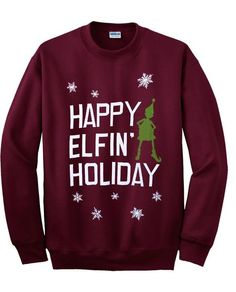 happy elfin' holiday sweatshirt