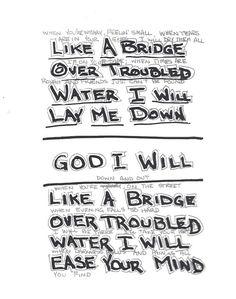 Like a Bridge Over Troubled Water. Simon & Garfunkel 1970