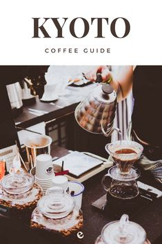 a small guide to best kyoto coffee shops. #travel #coffee #kyoto