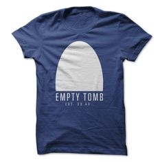 #faith #family... Nice T-shirts  Empty Tomb 33AD . (Cua-Tshirts)  Design Description: Empty Tomb 33 AD  If you don't utterly love this design, you'll SEARCH your favourite one via the usage of search bar on the header....
