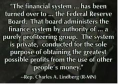 Federal Reserve Evil | The Federal Reserve is a Private bank, owned by private bankers, it is ...