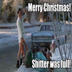 Christmas Vacation. My favorite holiday movie!