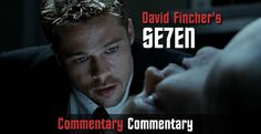"25 Things We Learned from the ""Se7en"" Commentary"