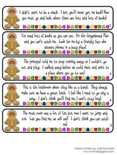 The gingerbread man escaped! Kids follow the clues that lead them around the school to find him. They end up back in the classroom with gingerbread cookies waiting for them as a snack! - Re-pinned by @PediaStaff – Please Visit http://ht.ly/63sNt for all our pediatric therapy pins