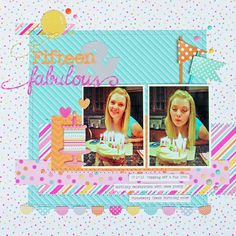 *** Doodlebug Design *** Fifteen & Fabulous - Scrapbook.com This soft birthday layout features the Sugar Shoppe Collection from Doodlebug Design