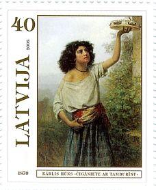 """2006.gadā """"Latvijas Pasts"""" izdeva pastmarku, uz kuras attēlota Kārļa Hūna glezna """"Čigāniete ar tamburīnu"""". Kārlis Hūns (1830 - 1877 ) bija viens no vēsturiskā žanra aizsācējiem latviešu glezniecībā, kā arī viens no pirmajiem ievērojamākajiem latviešu māksliniekiem."""