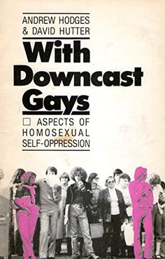 With downcast gays: Aspects of homosexual self-oppression by Andrew Hodges http://www.amazon.com/dp/0920430066/ref=cm_sw_r_pi_dp_ogzkvb052S458
