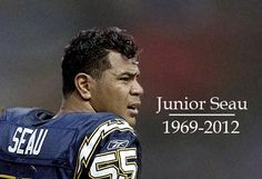 R.I.P. Junior Seau