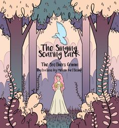 """The front page of my fairy tale book, """"The Singing, Soaring Lark"""""""