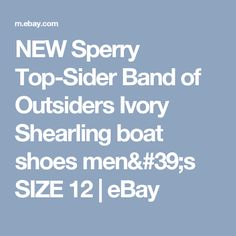 NEW Sperry Top-Sider Band of Outsiders Ivory Shearling boat shoes men's SIZE 12  | eBay