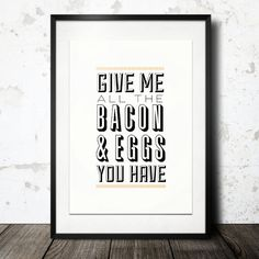 Typography Design,Typographic Print,Quote Print, Bacon and Eggs Ron Swanson, Parks and Rec, Yellow, Nude, Wall Decor - Give Me Bacon (12x18)...