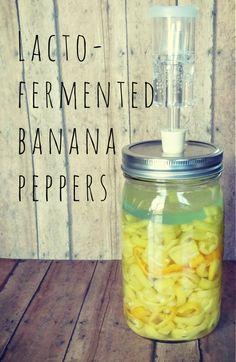 lacto fermented banana peppers recipe