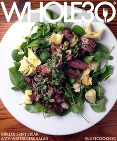 Recipes: Grilled Skirt Steak with Watercress Salad - The Program Whole 30 Soup, Whole 30 Diet, Paleo Whole 30, Steaks, Grilled Skirt Steak, Grilled Pizza, Skirt Steak Recipes, Steak Salad, Steak Soup