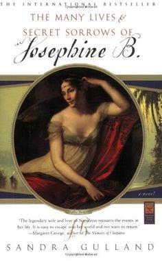 Bestseller Books Online The Many Lives & Secret Sorrows of Josephine B. Sandra Gulland $10.77  - http://www.ebooknetworking.net/books_detail-0684856069.html