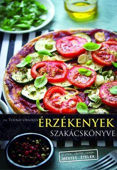4. helyen Dr. Tolnai Orsolya: Érzékenyek szakácskönyve :)