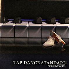 RoseLoveお勧めのBGM(^^♪(2014/09/6更新)◇Mr. Bojangles /宇川彩子(「TAP DANCE STANDARD」より)