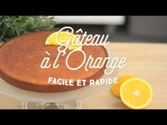 Gateau a l'orange facile youtube