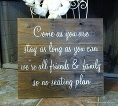 COME As YOU ARE No Seating Plan on Repurposed Rustic Wood 16 x 19. $59.95, via Etsy.