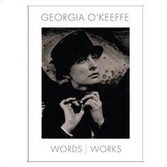 Georgia O'Keeffe Words - Works
