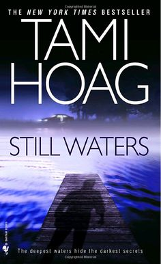 This was my first Tami Hoag book. After reading this I was totally hooked on her writing!!!