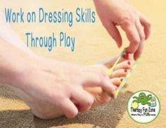 Share Tweet Pin Mail Dressing skills are the bread and butter of the Occupational Therapy profession, but not every setting or session is an ...