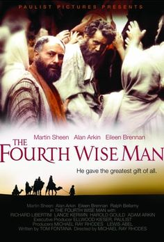 Available in: DVD.Made for television, The Fourth Wise Man was syndicated to local TV stations during Easter week of Martin Sheen, a devout Spanish Christian Music, Christian Films, Christian Videos, Martin Sheen, Easter Movies, Meridian Magazine, The Nativity Story, The Four, Wise Men