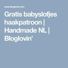 Gratis babyslofjes haakpatroon | Handmade NL | Bloglovin'
