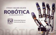 La Universidad Nacional Autónoma de México ha puesto a disposición del público el primer curso online gratuito de robótica que inicia el 1 de diciembre.