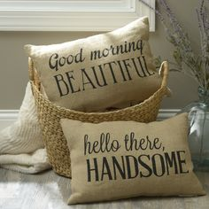Individually unique, together complete. Our Good Morning Beautiful Burlap Pillow and our Hello There Handsome Burlap Pillow are wonderful separately or as a pair! Surround yourself with love with these sweet sentiments Burlap Pillows, Decorative Pillows, Throw Pillows, Monogram Pillows, Good Morning Picture, Morning Pictures, Morning Images, Morning Quotes, Good Morning Motivation