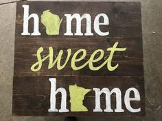 Home Sweet Home Custom Wooden State Sign by banddwoodencreations