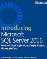 Introducing Microsoft SQL Server 2016 free ebook