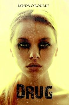 The Book Worm: DRUG by Lynda O' Rourke