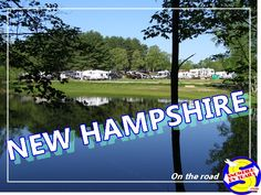 Listing of New England campgrounds and RV parks open all year 4 Seasons Old Forge Camping, Rv Camping, Rv Travel, Travel Maps, Rv Parks, State Parks, Camping Resort, Best Campgrounds, County Park