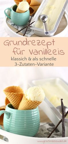 Basic recipe for classic vanilla ice cream & vanilla ice cream from only 3 ingredients Desserts In A Glass, Frozen Desserts, Ice Cream Freeze, Mango Sorbet, Frozen Yoghurt, Ice Ice Baby, Vanilla Ice Cream, Convenience Food, Simple Syrup