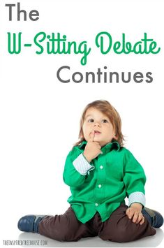 The Inspired Treehouse - After reading recent articles online, we felt compelled to restate our side of the w-sitting debate! Hemiplegic Migraine, Sensory Processing Disorder, Emotional Abuse, Gross Motor, Treehouse, Motor Skills, Pediatrics, Baby Care, Childcare