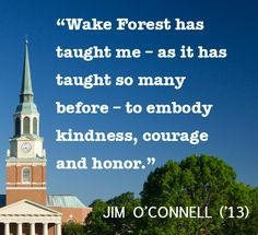 Eloquent words about lessons in life & learning at Wake. Wake Forest University, Future School, Life Learning, Alma Mater, Life Lessons, North Carolina, Inspirational Quotes, Memories, Teaching