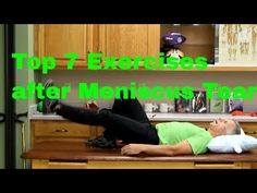 Top 7 Exercises after Meniscus Tear (Decrease Pain & Increase Strength) - YouTube