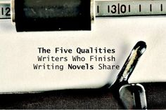 What does it take to write a book? The five qualities published authors share - Writers Write