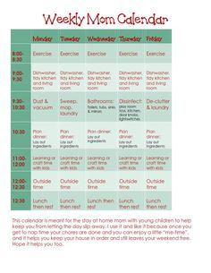 stay-at-home mom calendar that schedules, daily cleaning, a workout and kid craft/activity time, the best part is you are done by noon :) Daily Schedule For Moms, Daily Routine Schedule, Toddler Schedule, Workout Schedule, Working Mom Schedule, Preschool Schedule, Family Schedule, Baby Routines, Routine Planner