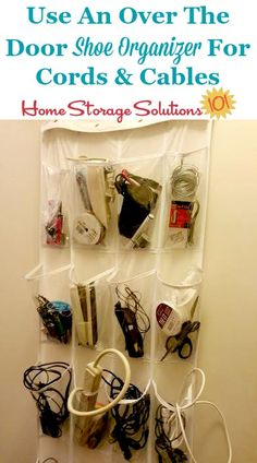 Cable and cord storage idea: Use an over the door shoe organizer featured on Home Storage Solutions 101 Home Office Organization, Organizing Your Home, Storage Organization, Organizing Tips, Organising, Over The Door Organizer, Door Shoe Organizer, Cord Storage, Storage Hacks