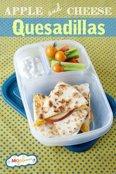 apples and cheese quesadillas school lunch ideas