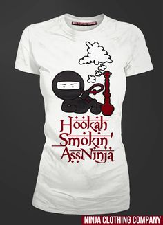 """Ladies Hookah Smokin Ninja in white100% Cotton - Spring 2013 release. Only 150 shirts will be made in this color. """"We Define Exclusivity"""" Once out of Stock there will be no RE-Stocks.. go to www.ninjaclothingco.com and enter in your name and email for ALERTS on Spring Launch/Release!!!"""