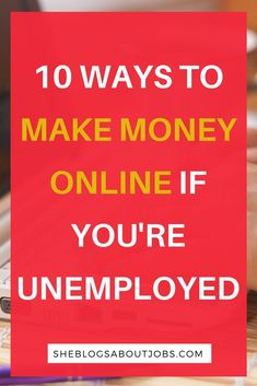 Learn of ten awesome ways to make money online if youre out of a job. Check out this post to lean how you can start to make money online with those simple strategies
