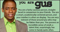 Psych - Personality Quiz Result - haaaaaaaa- You know that's right (Black, good sense of smell, can spell Oooooo yaaaaa)